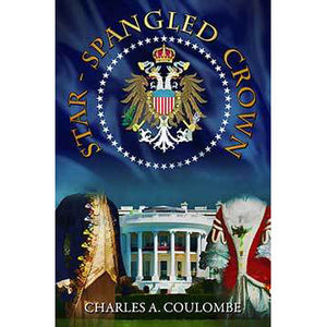 Review of Star-Spangled Crown: A Simple Guide to the American Monarchy