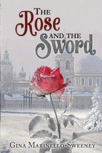 The Rose and the Sword