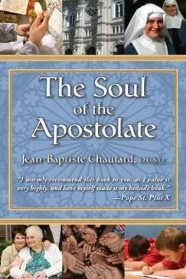 The Soul of the Apostolate