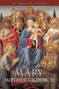 Mary: Mother of the Church - Tumblar House