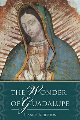 The Wonder of Guadalupe - Tumblar House