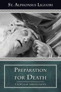 Preparation for Death: Considerations on the Eternal Maxims - Tumblar House