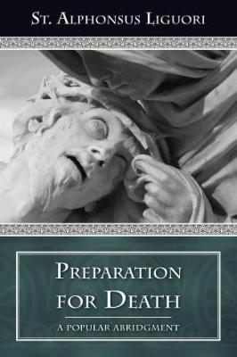 Preparation for Death: Considerations on the Eternal Maxims
