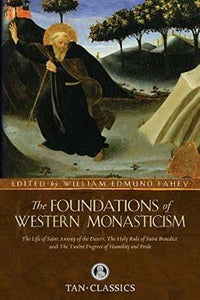 The Foundations of Western Monasticism - Tumblar House