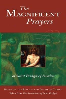 The Magnificent Prayers of Saint Bridget of Sweden - Tumblar House
