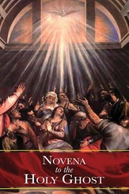 Novena to the Holy Ghost - Tumblar House