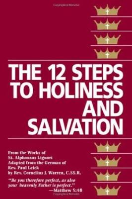 The Twelve Steps to Holiness and Salvation - Tumblar House