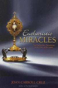 Eucharistic Miracles - Tumblar House
