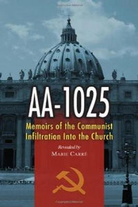 AA-1025: Memoirs of the Communist Infiltration Into the Church - Tumblar House