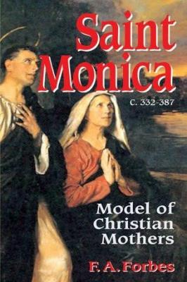 Saint Monica: Model of Christian Mothers