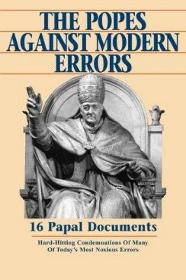 The Popes Against Modern Errors