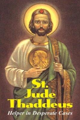 St. Jude Thaddeus: Helper in Desperate Cases - Tumblar House