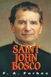 St. John Bosco: The Friend of Youth - Tumblar House