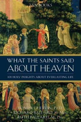 What the Saints Said about Heaven - Tumblar House