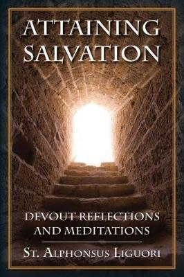 Attaining Salvation: Devout Reflections and Meditations - Tumblar House