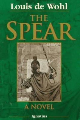 The Spear: A Novel of the Crucifixion - Tumblar House