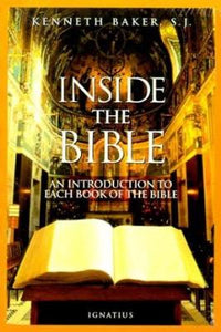 Inside the Bible: A Guide to Understanding Each Book of the Bible