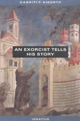 An Exorcist Tells His Story By Fr Gabriele Amorth Tumblar House