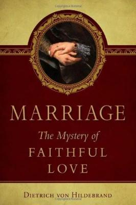 Marriage: The Mystery of Faithful Love - Tumblar House