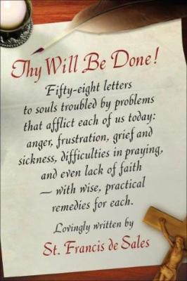 Thy Will Be Done!