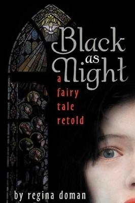 Black as Night: A Fairy Tale Retold