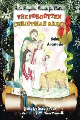 The Forgotten Christmas Saint: Saint Anastasia