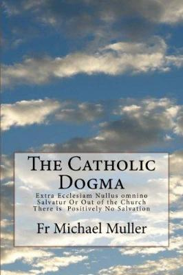 The Catholic Dogma