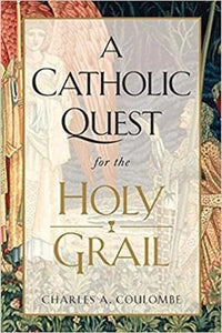 A Catholic Quest for the Holy Grail - Tumblar House