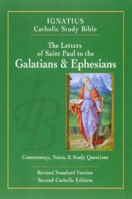 The Letters of St. Paul to the Galatians & Ephesians - Tumblar House