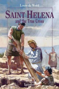Saint Helena and the True Cross