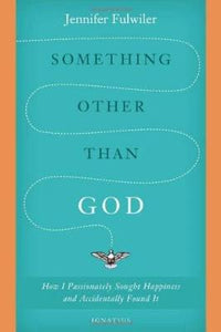 Something Other Than God - Tumblar House