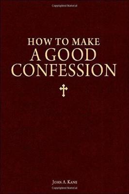 How to Make a Good Confession - Tumblar House