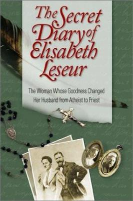 The Secret Diary of Elisabeth Leseur - Tumblar House