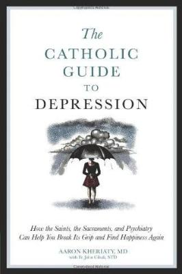 The Catholic Guide to Depression