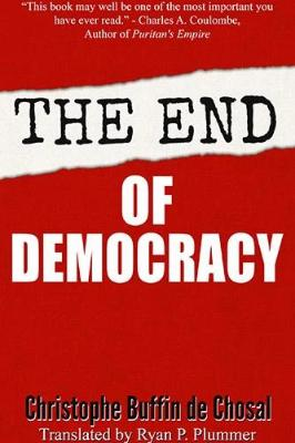 The End of Democracy - Tumblar House