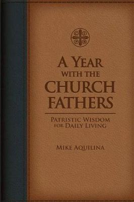 A Year with the Church Fathers