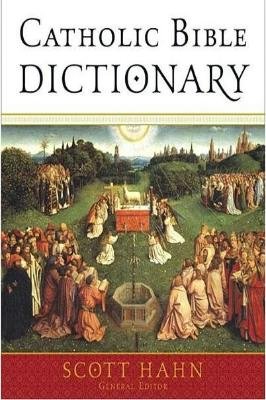 Catholic Bible Dictionary