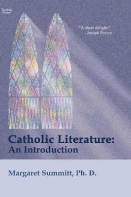 Catholic Literature: An Introduction