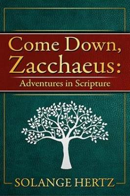 Come Down, Zacchaeus - Tumblar House