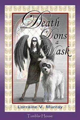 Death Dons a Mask - Tumblar House