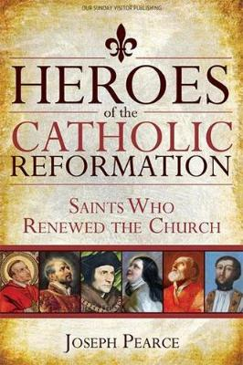 Heroes of the Catholic Reformation