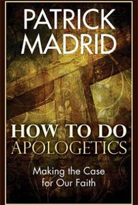 How to Do Apologetics
