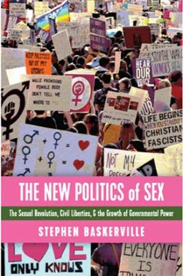 The New Politics of Sex