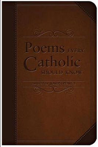 Poems Every Catholic Should Know
