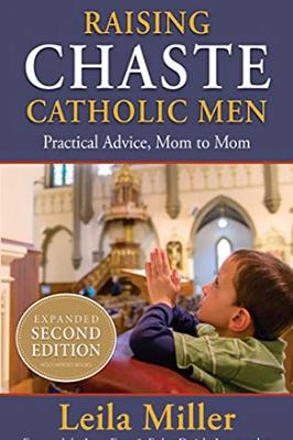 Raising Chaste Catholic Men