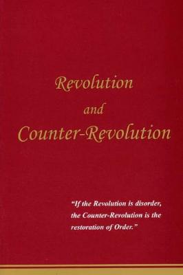 Revolution and Counter-Revolution