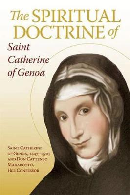 The Spiritual Doctrine of St. Catherine of Genoa