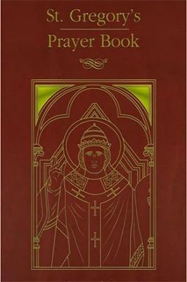 St. Gregory's Prayer Book