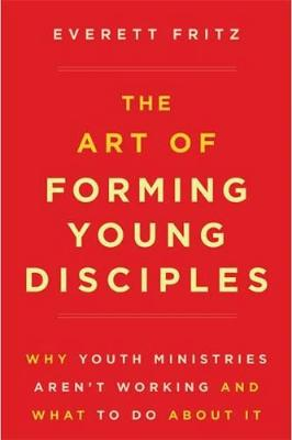 The Art of Forming Young Disciples