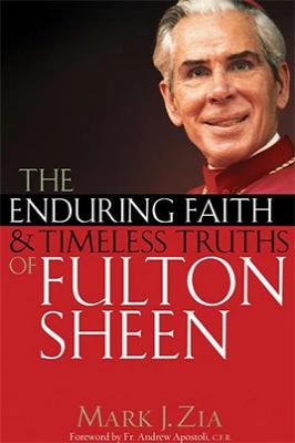 The Enduring Faith and Timeless Truths of Fulton Sheen